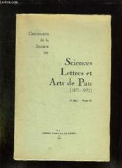 SCIENCES LETTRES ET ARTS DE PAUL 1871 - 1971. 4e SERIE TOME VI. - Couverture - Format classique