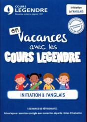 Cours Legendre ; initiation à l'anglais - Couverture - Format classique