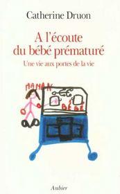 A l'ecoute du bebe premature - une vie aux portes de la vie - Intérieur - Format classique