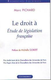 Le droit à ; étude de législation française - Intérieur - Format classique