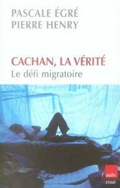 Cachan, la vérité ; le défi migratoire - Intérieur - Format classique