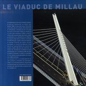 Le viaduc de Millau ; le pont le plus haut du monde - 4ème de couverture - Format classique