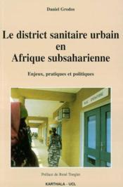 District sanitaire urbain en afrique subsaharienne - Couverture - Format classique