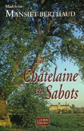 Chatelaine en sabots (la) - Couverture - Format classique