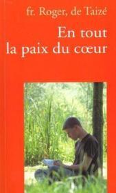 En tout la paix du coeur (3e édition) - Couverture - Format classique