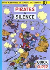 Les aventures de Spirou et Fantasio T.10 ; les pirates du silence - Couverture - Format classique