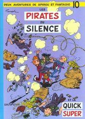 Les aventures de Spirou et Fantasio T.10 ; les pirates du silence - Intérieur - Format classique