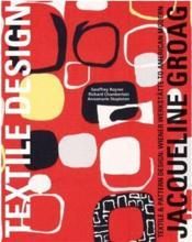 Jacqueline groag textile & pattern design (textile design) - Couverture - Format classique