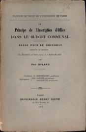 LE PRINCIPE DE L'INSCRIPTION D'OFFICE DANS LE BUDGET COMMUNAL, Faculté de droit de l'Université de Paris - Couverture - Format classique