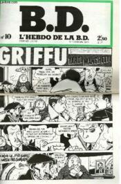B.D. L'Hebdo De La B.D. N°10 - Griffu Tardi Manchette - Couverture - Format classique