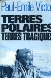 Terres Polaires Terres Tragiques - Couverture - Format classique