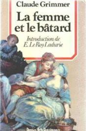La Femme Et Le Batard - Couverture - Format classique