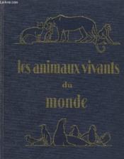 Les Animaux Vivants Du Monde. Histoire Naturelle. Les Mammiferes. - Couverture - Format classique