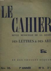 LECAHIER N°2. 7e ANNEE, FEVRIER 1935. REVUE MENSUELLE DE LA SOCIETE DES LETTRES ET DES ARTS ET DES VOYAGES SEQUANA. SOMMAIRE : L'ACCORD DE ROME / LA FIN DE LA NUIT PRESENTE PAR SON AUTEUR M. FRANCOIS MAURIAC / LES LETTRES FRANCAISES PAR ANDRE MAUROIS / .. - Couverture - Format classique