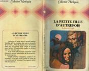 La Petite Fille D'Autrefois - To Buy A Bridge - Couverture - Format classique