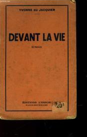 Devant La Vie - Couverture - Format classique