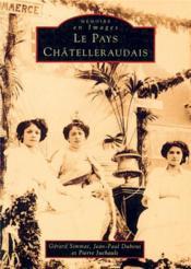Le pays chatelleraudais t.1 - Couverture - Format classique
