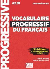 Vocabulaire progressif de français ; FLE ; A2 ; B1 (3e édition) - Couverture - Format classique