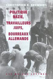 Politique nazie, travailleurs juifs, tueurs allemands - Intérieur - Format classique
