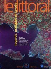 Le littoral ; regards, pratiques et savoirs - Couverture - Format classique
