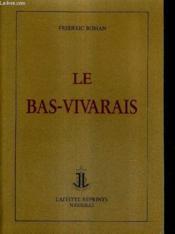 Le Bas-Vivarais - Couverture - Format classique