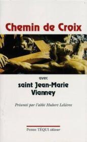 Chemin de croix avec saint Jean-Marie Vianney - Couverture - Format classique