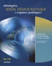 Idéologies, idéal démocratique et régimes politiques - Couverture - Format classique