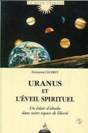 Uranus et l'éveil spirituel ; un éclair d'absolu dans notre espace de liberté - Couverture - Format classique