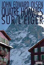 telecharger Quatre hommes sur l'Eiger livre PDF en ligne gratuit