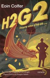 H2G2 ; encore une chose... - Couverture - Format classique