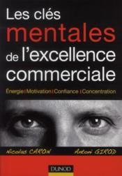 Les clés mentales de l'excellence commerciale - Couverture - Format classique