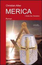Merica, l'etoile des Templiers - Couverture - Format classique