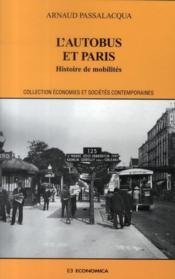 L'Autobus Et Paris ; Histoire De Mobilites - Couverture - Format classique