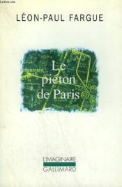 Le Pieton De Paris / D'Apres Paris - Couverture - Format classique
