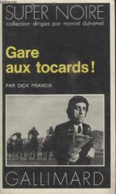Collection Super Noire N° 38. Gare Aux Tocards. - Couverture - Format classique