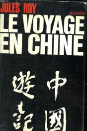 Le Voyage De Chine. - Couverture - Format classique