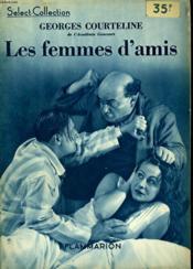 Les Femmes D'Amis. Collection : Select Collection N° 10 . - Couverture - Format classique