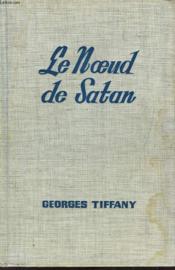 Le Noeud De Satan (1912) - Couverture - Format classique