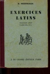 Axercices Latins Troisieme Serie - Classes De 4eme Et 5 Eme - Couverture - Format classique