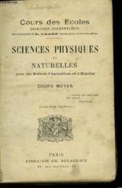 Sciences Physiques Et Naturelles Avec Des Notions D'Agriculture Et D'Hygiene - Cours Moyen - Couverture - Format classique