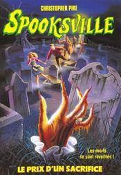 Spooksville N.21 ; Le Prix Du Sacrifice - Intérieur - Format classique