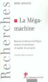 La megamachine raison technoscientifique, raison economique et mythe du progres - Intérieur - Format classique