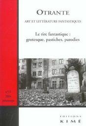 Revue Otrante N.15 ; Le Rire Fantastique : Grotesque, Pastiches, Parodies - Intérieur - Format classique