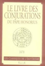 Le livre des conjurations du pape Honorius - Couverture - Format classique