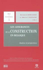 Assurances De La Construction En Belgique Analyse Et Perspectives - Couverture - Format classique