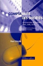 Comptabilité des sociétés commerciales et agricoles : gaec earl scea... compléments juridiques, fiscaux et sociaux - Couverture - Format classique