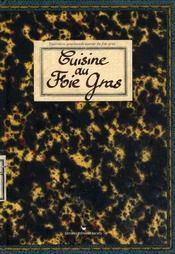 Cuisine au foie gras - Intérieur - Format classique