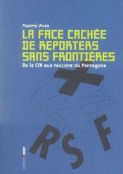 La face cachée de reporters sans frontières ; de la CIA aux faucons du Pentagone - Intérieur - Format classique