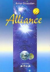 Alliance ; message des Vénusiens au peuple de la Terre - Intérieur - Format classique