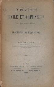 La Procedure Civile Et Criminelle Aux Xiii Et Xivemes Siecles Ou Procedure De Transition - Couverture - Format classique